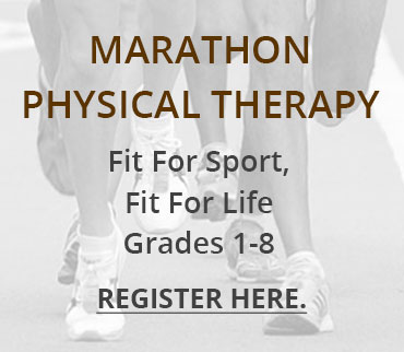 Marathon Physical Therapy's Fit for sport, fit for life program.