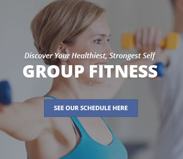 Discover your healthiest, strongest self. Group fitness. See our schedule here.